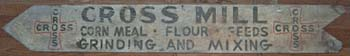 Old sign for Cross Mill